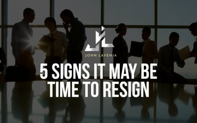 5 Signs It May Be Time To Resign